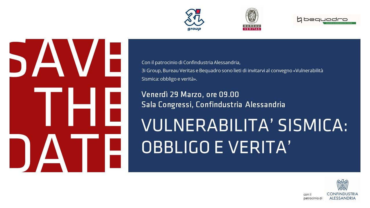 SAVE THE DATE – Vulnerabilità Sismica: Obbligo e Verità